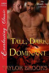 Tall, Dark, and Dominant