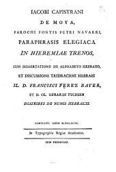 Iacobi Capistrani de Moya, parochi fontis Petri Nauarri, Paraphrasis elegiaca in hieremiae trenos