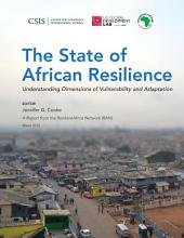 The State of African Resilience: Understanding Dimensions of Vulnerability and Adaptation