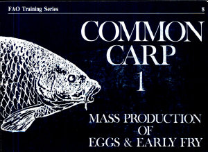 Common Carp  Mass production of eggs and early fry PDF