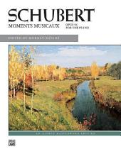 Moments musicaux, Op. 94: Alfred Masterwork Edition - Piano Sheet Music Collection