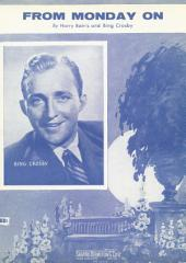From Monday On: as performed by Bing Crosby, Single Songbook