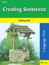 Creating Sentences: Writing Well in Grade 2