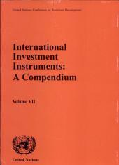 International Investment Instruments: A Compendium, Volume 7