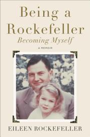 Being A Rockefeller  Becoming Myself