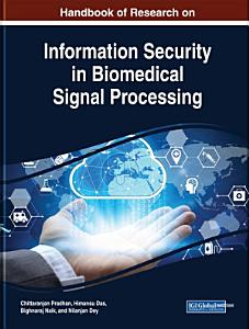 Handbook of Research on Information Security in Biomedical Signal Processing PDF
