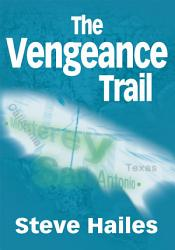 The Vengeance Trail Book PDF