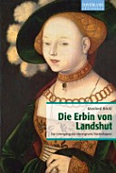 Die Erbin von Landshut PDF