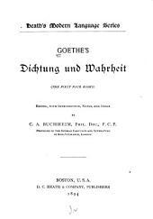Dichtung und Wahrheit: the first 4 books