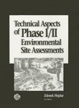 Technical Aspects of Phase I II Environmental Site Assessments PDF