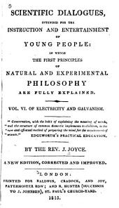 Scientific Dialogues, for Young People: in which the First Principles of Natural and Experimental Philosophy are Explained: Volume 6