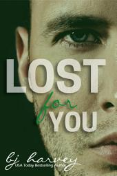 Lost For You: Lost #2