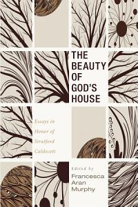 The Beauty of God   s House PDF