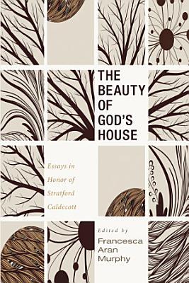 The Beauty of God   s House PDF