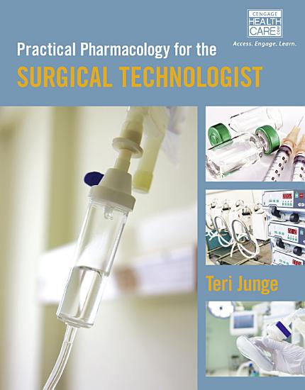 Practical Pharmacology for the Surgical Technologist PDF