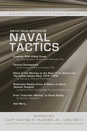 The U S  Naval Institute on Naval Tactics PDF