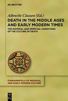 Death in the Middle Ages and Early Modern Times PDF