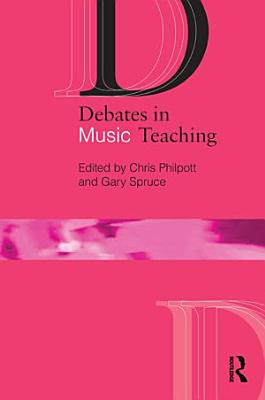 Debates in Music Teaching PDF