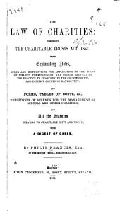 The Law of Charities: Comprising the Charitable Trusts Act, 1853