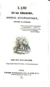L'Ami de la religion: journal ecclésiastique, politique et littéraire ..., Volumes122à123