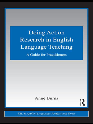 Doing Action Research in English Language Teaching