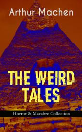 THE WEIRD TALES -Horror & MacabreCollection