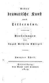 Ueber dramatische Kunst und Litteratur: Vorlesungen, Band 2