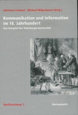 Kommunikation und Information im 18  Jahrhundert PDF