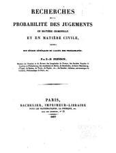 Recherches sur la probabilité des jugements en matière criminelle et en matière civile: précédées des règles générales du calcul des probabilités
