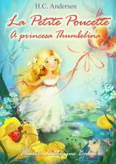La Petite Poucette (Français Portugais édition bilingue illustré): A princesa Thumbelina (Francês Português Edición bilingüe, ilustrado)