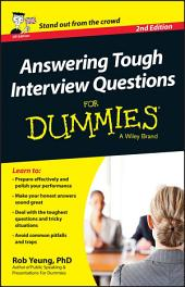 Answering Tough Interview Questions For Dummies - UK: Edition 2