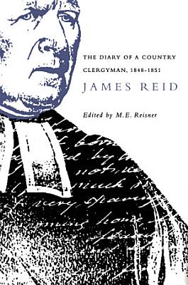 Diary Of A Country Clergyman 1848 1851