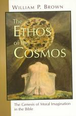 The Ethos of the Cosmos