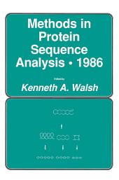 Methods in Protein Sequence Analysis · 1986