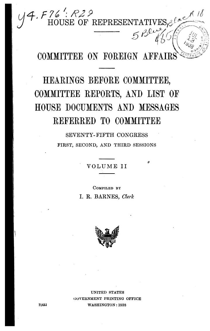 Hearings Before Committee, Committee Reports, and List of House Documents and Messages Referred to Committee