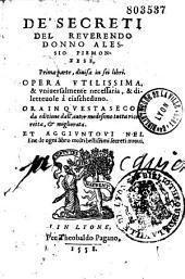 De' Secreti del reverendo donno Alessio Piemontese, prima parte divisa in sei libri...