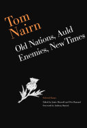 Tom Nairn: Old Nations, Auld Enemies, New Times