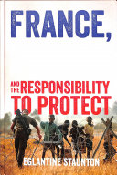 France  Humanitarian Intervention and the Responsibility to Protect PDF
