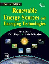 RENEWABLE ENERGY SOURCES AND EMERGING TECHNOLOGIES: Edition 2