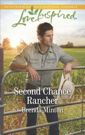 Second Chance Rancher: A Single Dad Romance