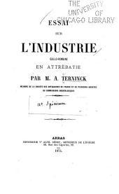 Essai sur l'industrie gallo-romaine en Attrébatie: Volume2