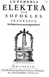 I. V. Vondels Elektra van Sofokles: Treurspel