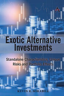 Exotic Alternative Investments