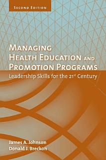 Managing Health Education and Promotion Programs Book