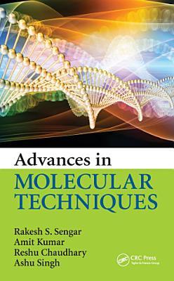 Advances in Molecular Techniques