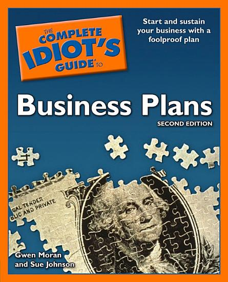The Complete Idiot s Guide to Business Plans  2nd Edition PDF