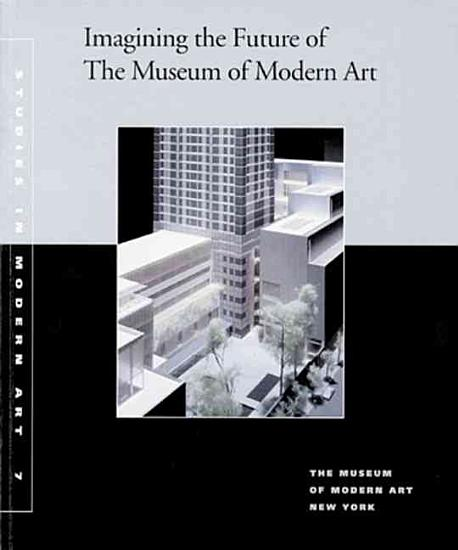Imagining the Future of the Museum of Modern Art PDF