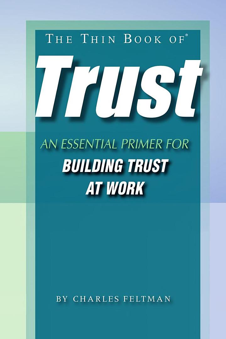 The Thin Book of Trust