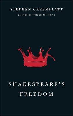 Shakespeare s Freedom