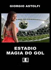 "Estadio ""Magia do gol"" (Una favola sul calcio)"